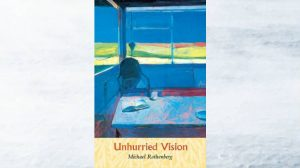 Book Review – Michael Rothenberg's poetry collection, Unhurried Vision