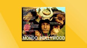 (Revisiting) Mondo Hollywood: A Film and Event