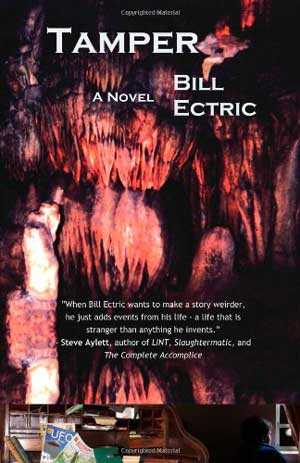 Tamper - A Novel by Bill Ectric