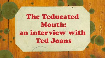 The Teducated Mouth: John Barbato interviews Ted Joans