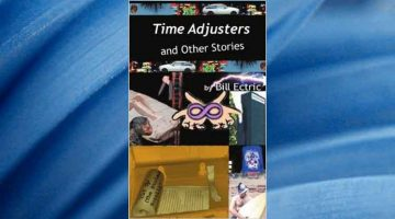 Review – Time Adjusters & Other Stories by Bill Ectric