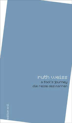 A Fool's Journey - ruth weiss