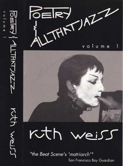 Poetry and All That Jazz - ruth weiss