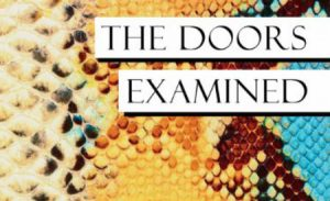 The Doors Examined – Tinley Park IL – Library Presentation 3.12.14
