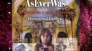 As Ever Was: Memoirs of a Beat Survivor by Hammond Guthrie