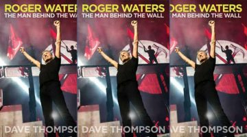 Book Review – Roger Waters: The Man Behind The Wall