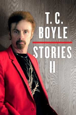 TC Boyle - Stories II