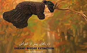 Book Review – Dreams before Extinction by Naeemeh Naeemaei
