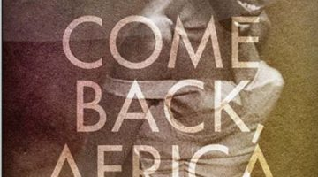 (Movie Review) Come Back Africa: The Films of Lionel Rogosin, Volume ll
