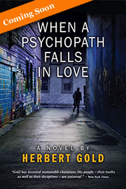 When a Psychopath Falls in Love by Herbert Gold