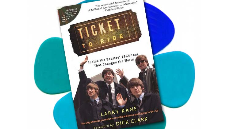 Ticket to Ride - Larry Kane