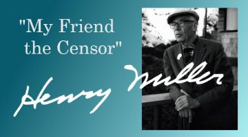 """My Friend the Censor"": Henry Miller, Huntington Cairns, and Tropic of Cancer"
