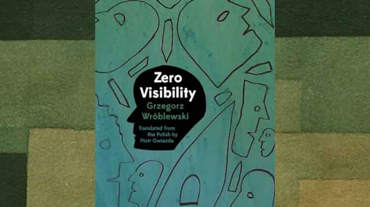 Book review – Life is Unbearable: Grzegorz Wróblewski's Zero Visibility