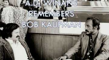 A.D. Winans Remembers Bob Kaufman