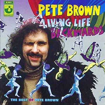 Pete Brown - Living Life