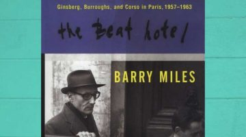 Book Review – The Beat Hotel by Barry Miles