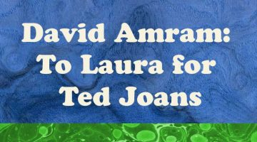 David Amram: To Laura for Ted Joans