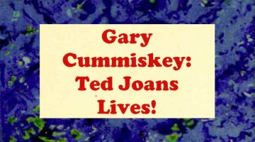 Ted Joans Lives! Gary Cummiskey