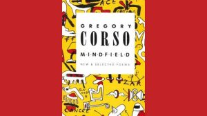 Gregory Corso - Mindfield