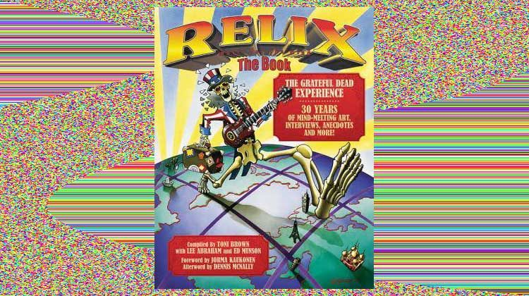 Relix: The Book