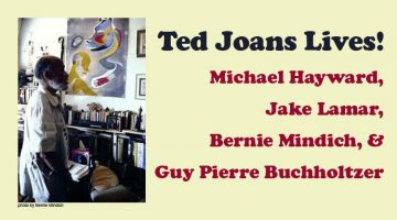 Ted Joans Lives! Michael Hayward, Jake Lamar, Bernie Mindich, and Guy Pierre Buchholtzer