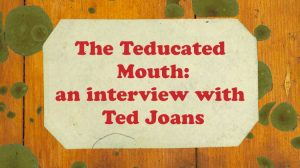 ted joans interview teducated