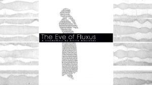 The Eve of Fluxus