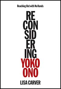 Reaching Out with No Hands - Reconsidering Yoko Ono