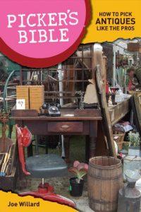 The Picker's Bible by Joe Willard