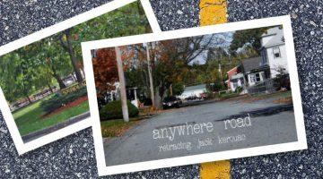 Anywhere Road: Retracing Jack Kerouac by Joerg Haeske