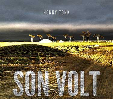 Son Volt Honky Tonk