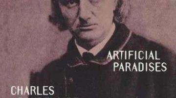 Artificial Paradises by Charles Baudelaire