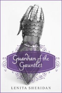 Guardian of the Gauntlet - Fantasy - Lenita Sheridan