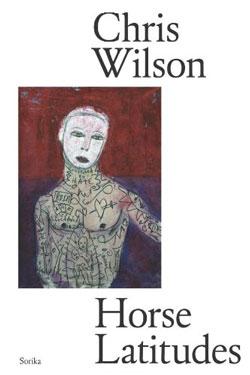 Horse Latitudes by Chris Wilson