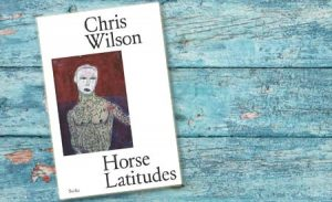 Horse Latitudes by Chris Wilson