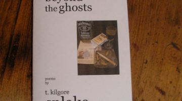 beyond the ghosts: poems by t. kilgore splake
