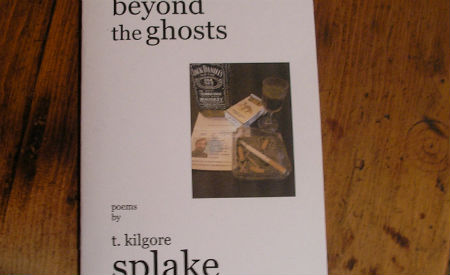 Beyond the Ghosts: Poetry by t. kilgore splake