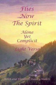 Flies Now the Spirit: Light Verse