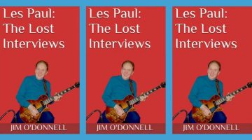 Les Paul: The Lost Interviews by Jim O'Donnell