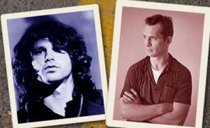 Jack Kerouac and Jim Morrison