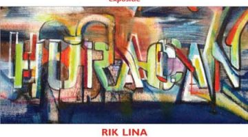 Rik Lina - Hurracan - Exhibtion