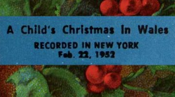 """Dylan Thomas reads """"A Child's Christmas in Wales"""""""