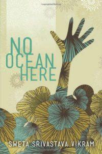 No Ocean Here by Sweta Srivasta Vikram