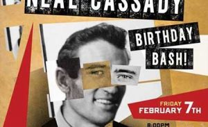 Neal Cassady Birthday Bash 2014