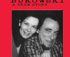 Loving and Hating Charles Bukowski by Linda King (2nd Edition)
