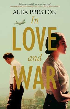 Alex Preston - In Love and War
