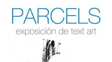 PARCELS, a text art exhibition by bruno neiva