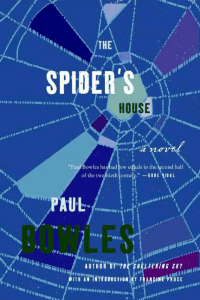 The Spider's House - Paul Bowles
