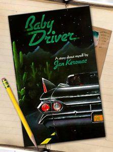 Baby Driver by Jan Kerouac