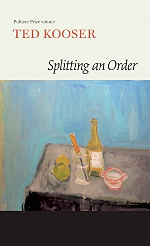 Ted Kooser, Splitting an Order